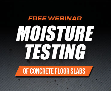 Sign up for our free webinar on moisture testing of concrete floor slabs