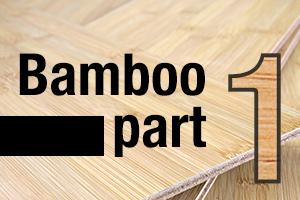 Bamboo Part 1
