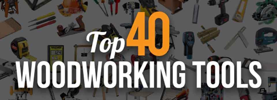 Top 40 Tools